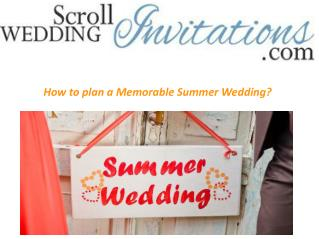 How to plan a Memorable Summer Wedding?