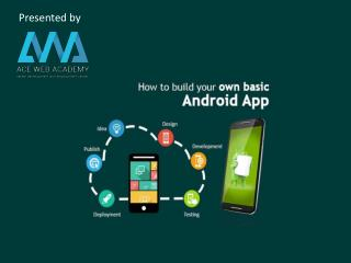 How to build your own Android App -Step by Step Guide