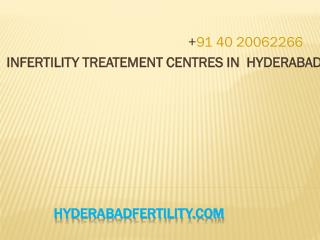 Infertility treatments centres in Hyderabad