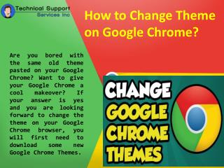How to Change Theme on Google Chrome? 18002353083 Technical