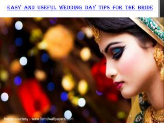 Easy and useful wedding day tips for the bride