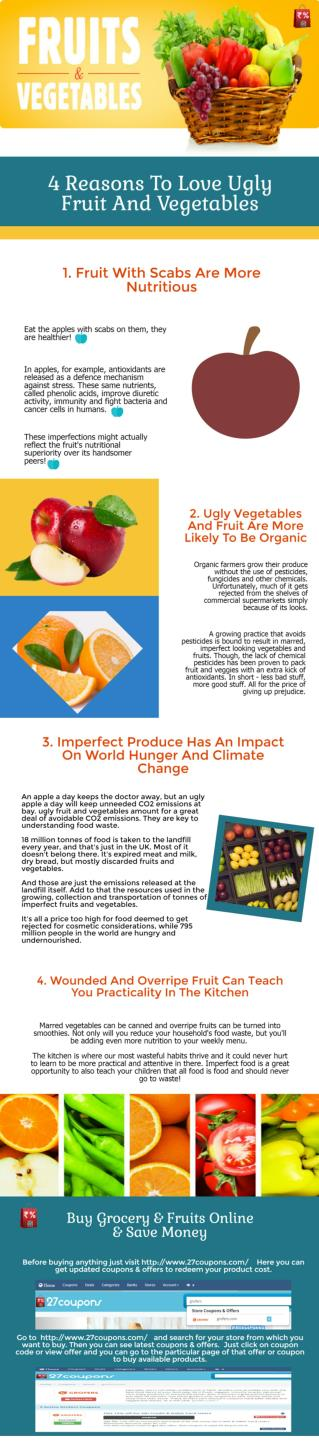 Top 4 reasons to love ugly fruits & vegetables