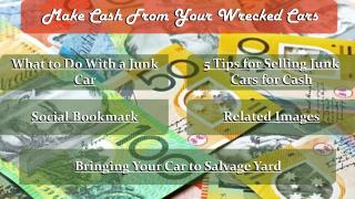 Make Cash From Your Wrecked Cars