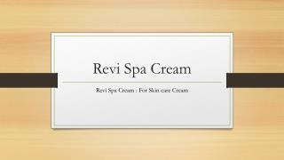 Revi Spa Cream