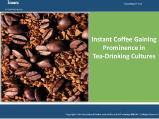 Instant Coffee Market Growing at a CAGR of Around 3.2% During Last few Years