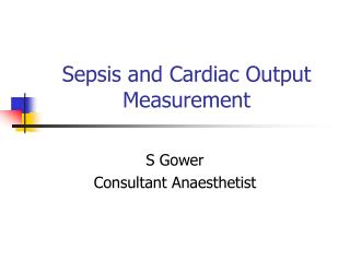 Sepsis and Cardiac Output Measurement