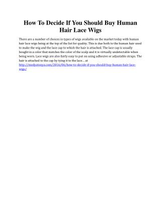 How To Decide If You Should Buy Human Hair Lace Wigs