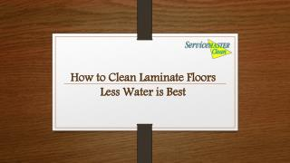 How to Clean Laminate Floors - Less Water is Best
