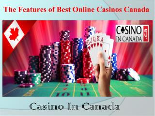 The Features of Best Online Casinos Canada