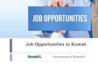 Job Opportunities in Kuwait