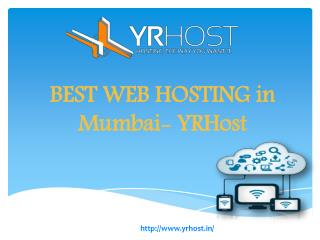 BEST WEB HOSTING in Mumbai- YRHost