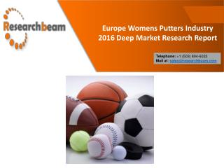 Europe Womens Putters Industry 2016