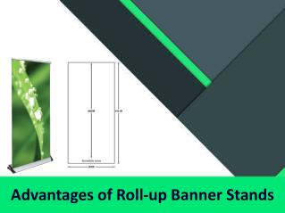 Advantages of Roll-up Banner Stands