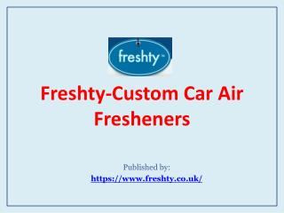 Freshty-Custom Car Air Freshenersa