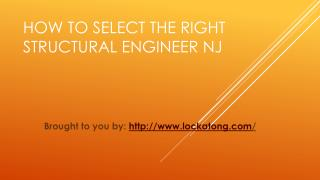 How To Select The Right Structural Engineer