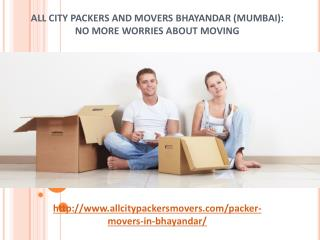 All City Packers and Movers Bhayandar: No More Worries About Moving