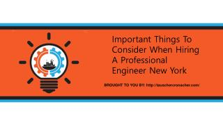 Important Things To Consider When Hiring A Professional Engineer New York