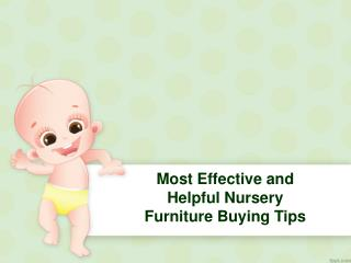 Most Effective and Helpful Nursery Furniture Buying Tips