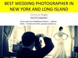 Best wedding photographer in NewYork and Long Island