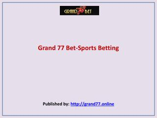 Grand 77 Bet-Sports Betting