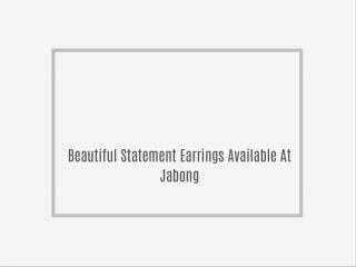 Beautiful Statement Earrings Available At Jabong
