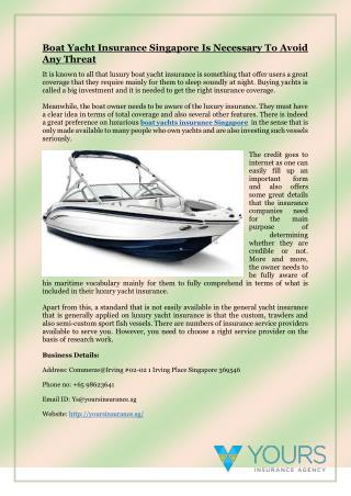 Boat Yacht Insurance Singapore Is Necessary To Avoid Any Threat