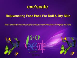 Buy Evescafe Rejuvenating Face Pack For Dull & Dry Skin