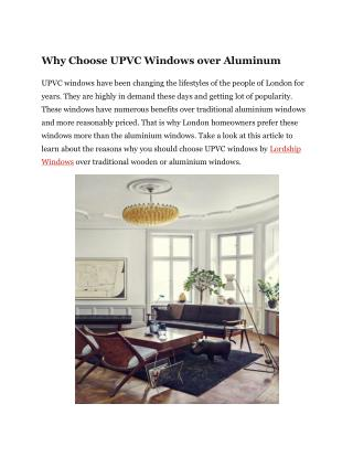 Why Choose UPVC Windows over Aluminum