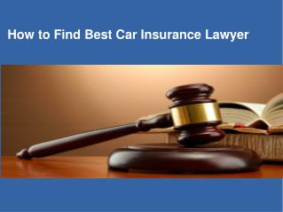 How to Find Best Car Insurance Lawyer