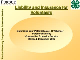Liability and Insurance for  Volunteers