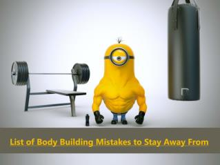 List of Body Building Mistakes to Stay Away From