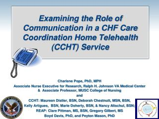 Examining the Role of Communication in a CHF Care Coordination Home  Telehealth  (CCHT) Service