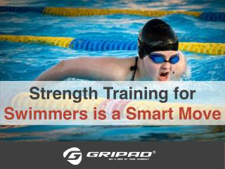 Strength Training for Swimmers is a Smart Move