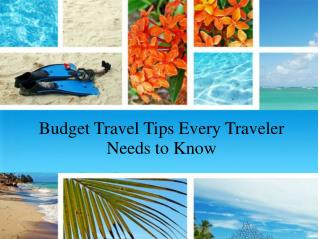 Budget Travel Tips Every Traveler Needs to Know
