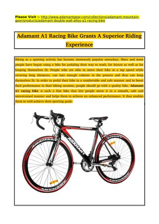 Adamant A1 Racing Bike Grants A Superior Riding Experience