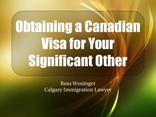 Obtaining a Canadian Visa for Your Significant Other