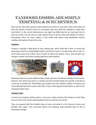 Tandoor is typically a label given to clay cooking pots