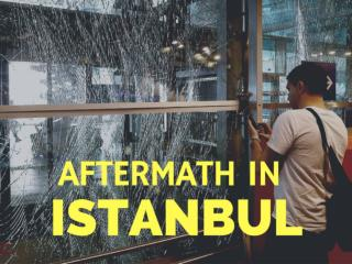 Aftermath in Istanbul