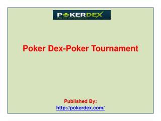 Poker-Dex-Poker-Tournament