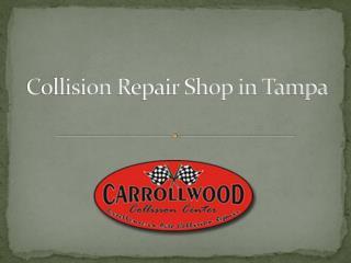 Collision Repair Shop Tampa