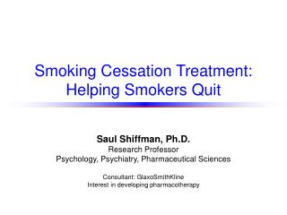 Smoking Cessation Treatment: Helping Smokers Quit