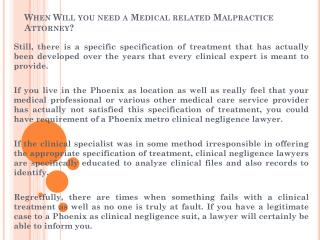 When Will you need a Medical related Malpractice