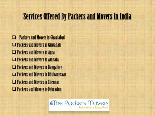 Services offered by thepackersmovers.com in India