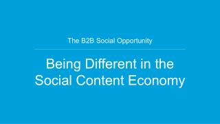Being Different in the Social Content Economy