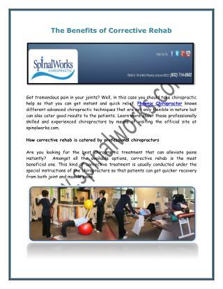 The Benefits of Corrective Rehab