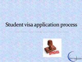Student visa application process