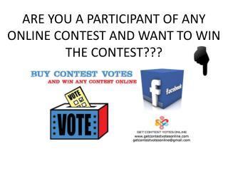Buy Online Votes | Buy Contest Votes | Buy Facebook Votes | Get Online Votes