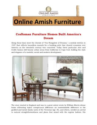 Craftsman Furniture Homes Built America's Dream
