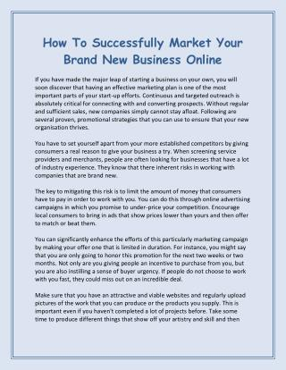 How To Successfully Market Your Brand New Business Online
