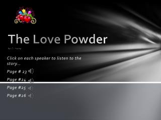 The Love Powder by: O. Henry